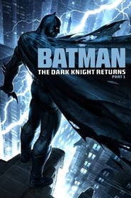 watch movie Batman: The Dark Knight Returns, Part 1 online