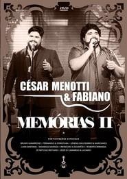 César Menotti & Fabiano - Memórias II - Regarder Film en Streaming Gratuit