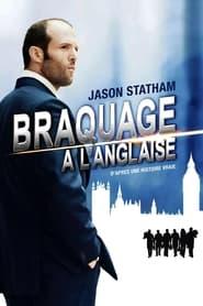 Braquage à l'anglaise 2008
