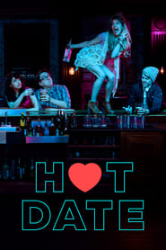 Hot Date streaming vf poster