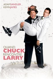 Film Quand Chuck rencontre Larry  (I Now Pronounce You Chuck and Larry) streaming VF gratuit complet