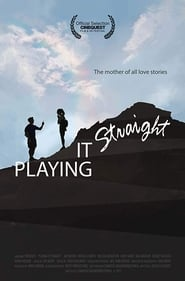 Playing It Straight (2017)