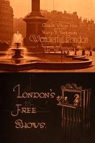 Wonderful London: London's Free Shows