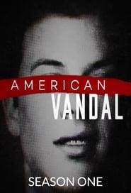 Amerikiečių vandalas 1 Sezonas