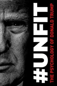 #UNFIT: The Psychology of Donald Trump [2020]