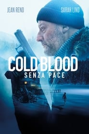 Cold blood – Senza pace