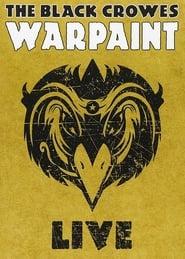 The Black Crowes - Warpaint Live 2008