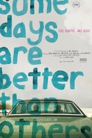 Poster Some Days Are Better Than Others 2011