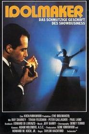 Idolmaker - Das schmutzige Geschäft des Showbusiness 1980