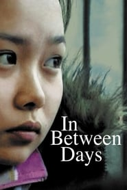 In Between Days (2007)
