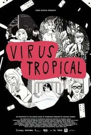 Virus Tropical [2017][Mega][Latino][1 Link][1080p]