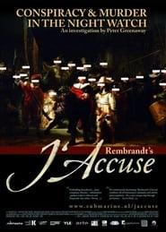 Rembrandt's J'Accuse…! (2008)