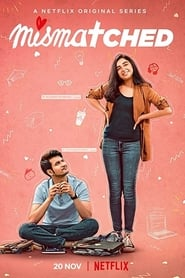 Mismatched S01 2020 NF Web Series Hindi WebRip All Episodes 80mb 480p 300mb 720p 1GB 1080p
