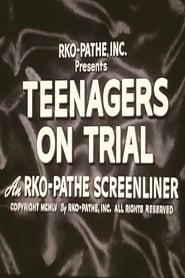Teenagers on Trial