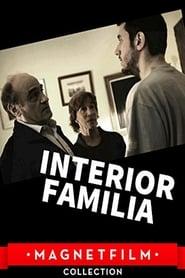 Watch Interior. Familia 2014 Free Online