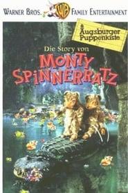 Die Story von Monty Spinnerratz 1997