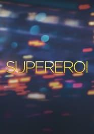 Superheroes (2021)