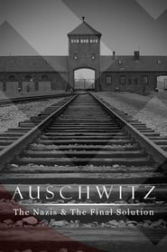 Poster Auschwitz: The Nazis and the Final Solution 2005