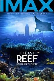 The Last Reef 2012