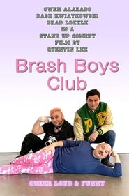 Brash Boys Club (2020)