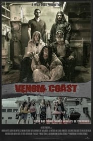 Venom Coast : The Movie | Watch Movies Online