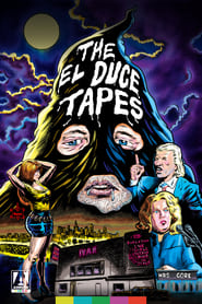 The El Duce Tapes (2020)