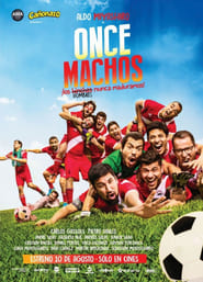 Once Machos [2018][Mega][Latino][1 Link][720p]