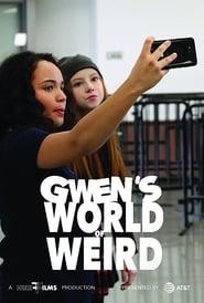 Poster Gwen's World of Weird 2018