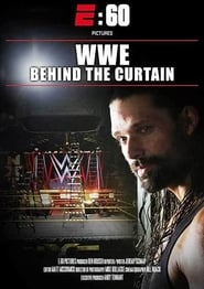 E:60 Pictures PresentsWWE: Behind the Curtain