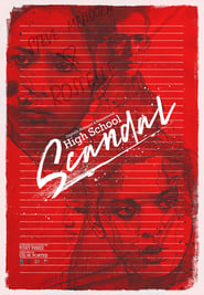 Watch High School Scandal: Digitally Restored (1981)