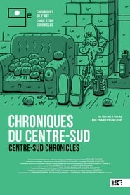 Centre-Sud Chronicles (2021) torrent