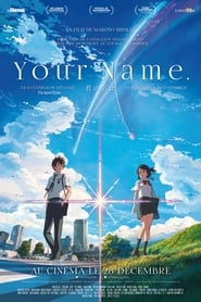 Your Name. - Regarder Film en Streaming Gratuit