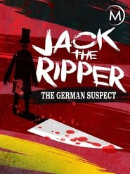 Jack the Ripper: The German Suspect 2011