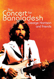 George Harrison & Friends:  The Concert For Bangladesh