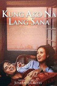 Kung Ako Na Lang Sana 2003