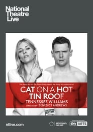 Regarder National Theatre Live: Cat on a Hot Tin Roof