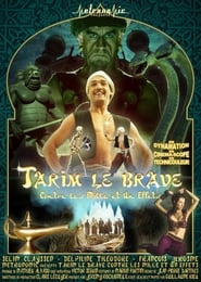 Tarim the Brave Against the Thousand and One Effects