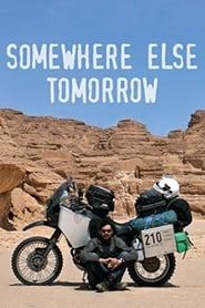 Somewhere Else Tomorrow (2013)