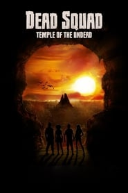 Poster Dead Squad: Temple of the Undead