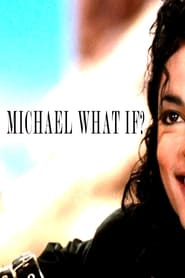 Michael Jackson What If?