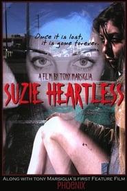 Suzie Heartless (2009)
