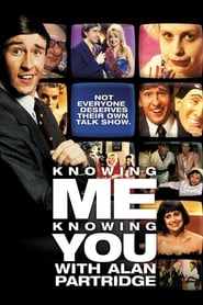 Knowing Me Knowing You with Alan Partridge-Azwaad Movie Database