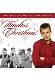 Denver and the Mile High Orchestra: Timeless Christmas