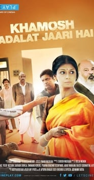 Watch Full Movie Khamosh Adalat Jaari Hai Online Free