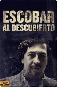 Escobar al descubierto