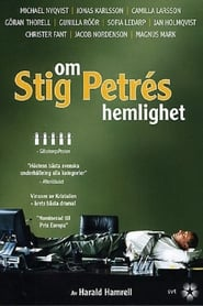 Om Stig Petrés hemlighet 2004