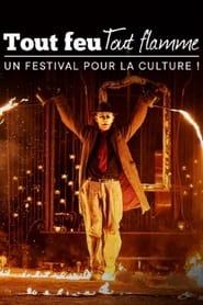 Tout feu tout flamme : un festival pour la culture 2021
