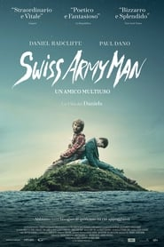 Swiss Army Man – Un amico multiuso (2016)