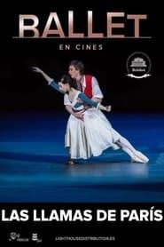 Las llamas de París – Ballet Bolshoi (2021)