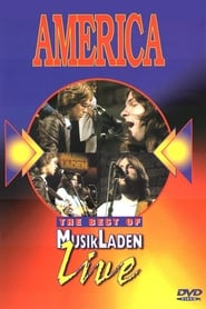 America: The Best of MusikLaden Live 1975